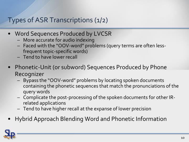 Types of ASR Transcriptions (1/2)
