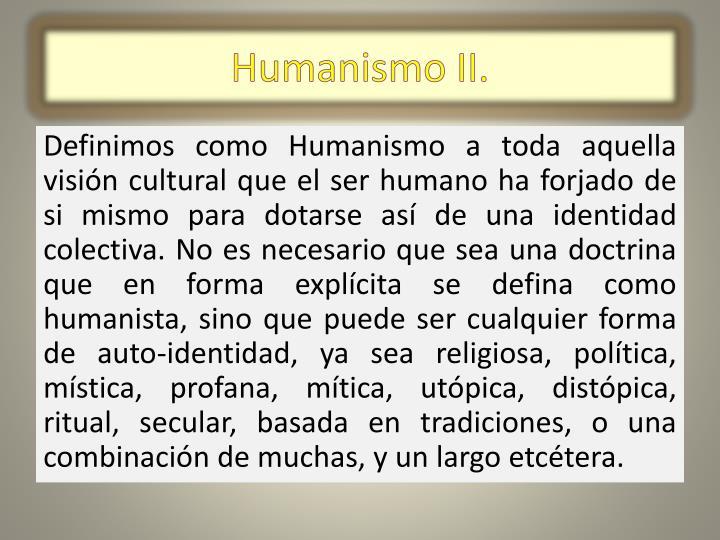 Humanismo II.