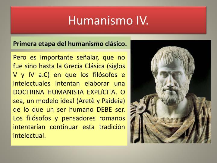 Humanismo IV.