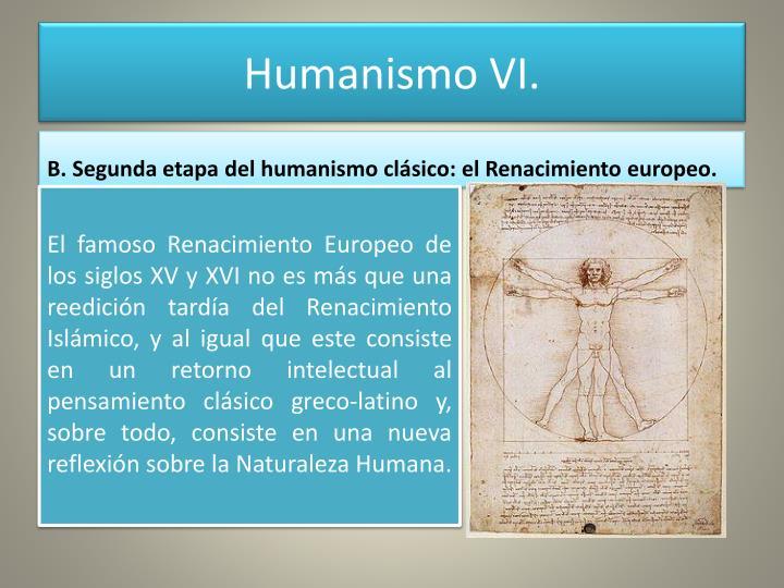 Humanismo VI.