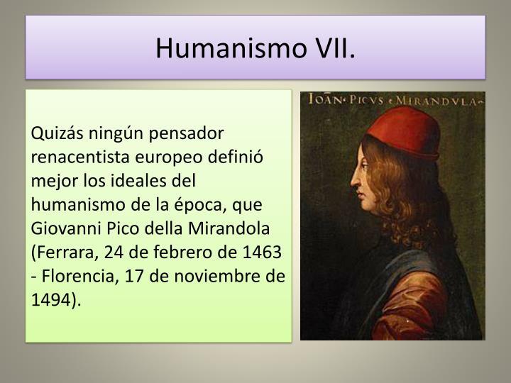 Humanismo VII.