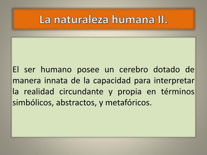 La naturaleza humana II.