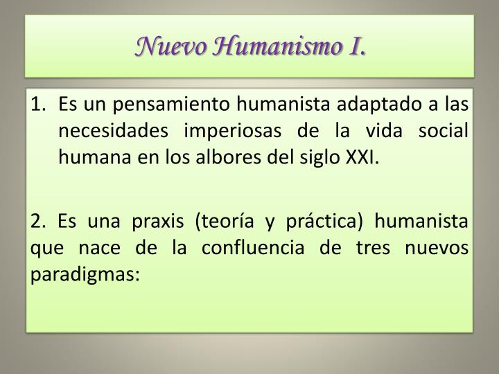 Nuevo Humanismo I.