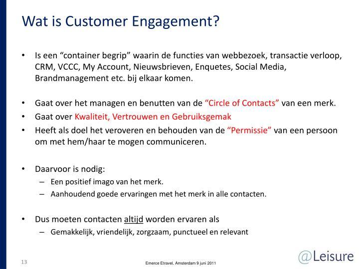 Wat is Customer Engagement?