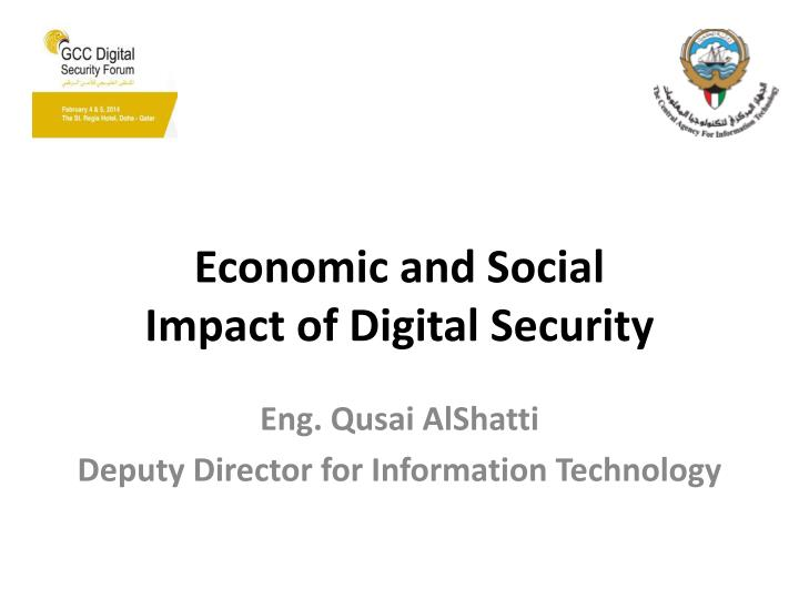 Economic and social impact of digital security