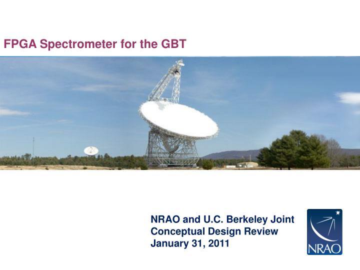 FPGA Spectrometer for the GBT