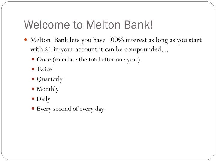 Welcome to Melton Bank!