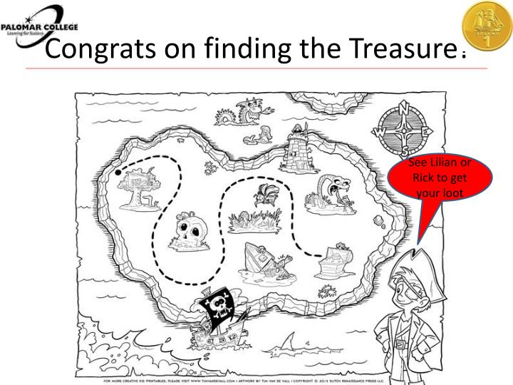 Congrats on finding the Treasure!