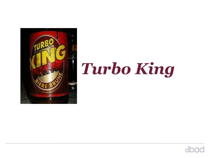 Turbo King