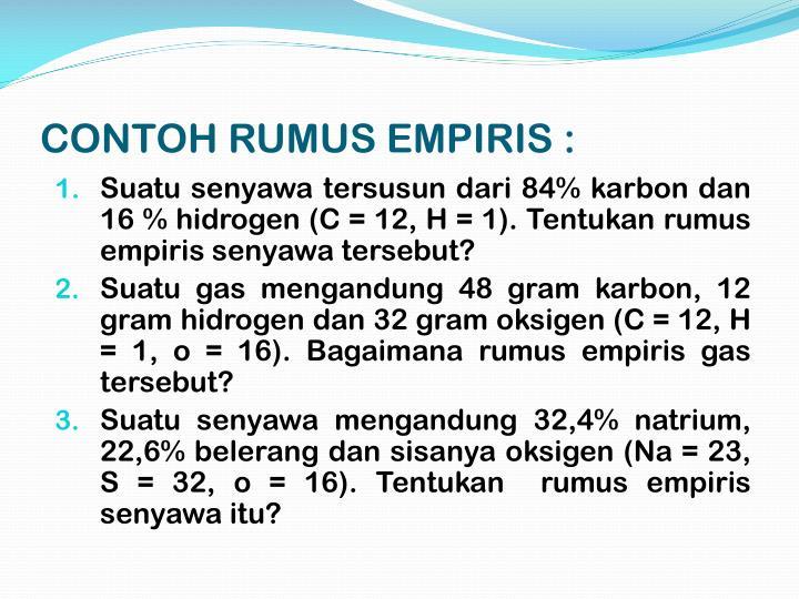 CONTOH RUMUS EMPIRIS :