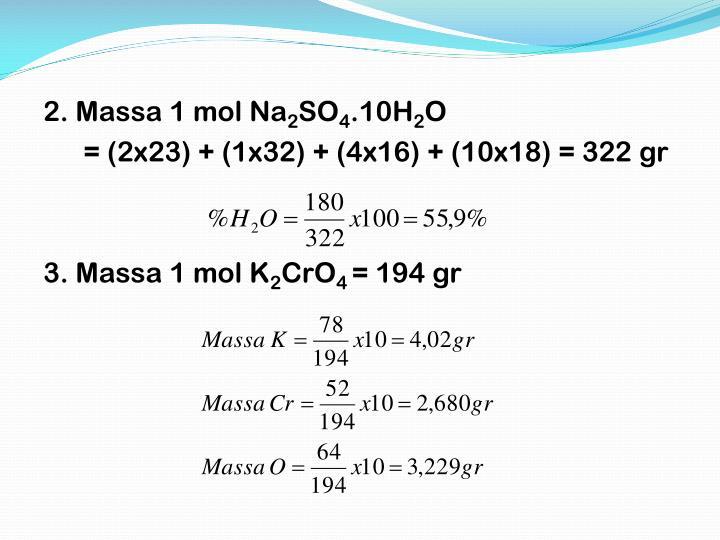 2. Massa 1 mol Na