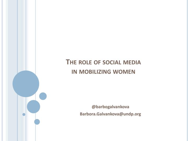 The role of social media in mobilizing women