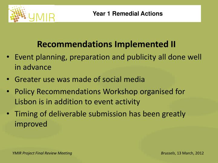 Recommendations Implemented II