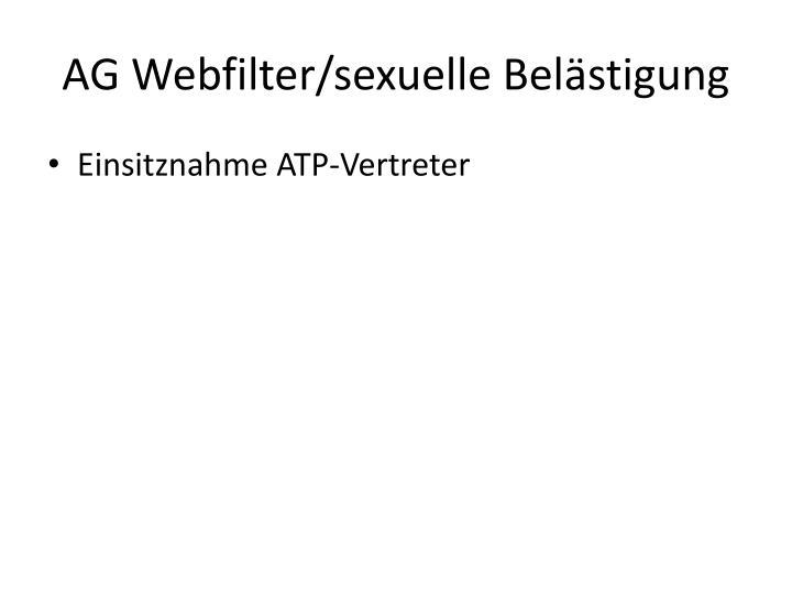 AG Webfilter/sexuelle Belästigung