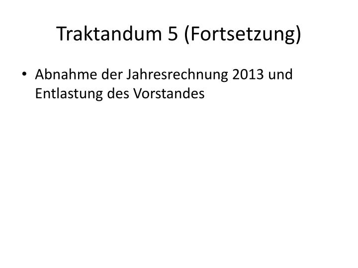 Traktandum 5 (Fortsetzung)