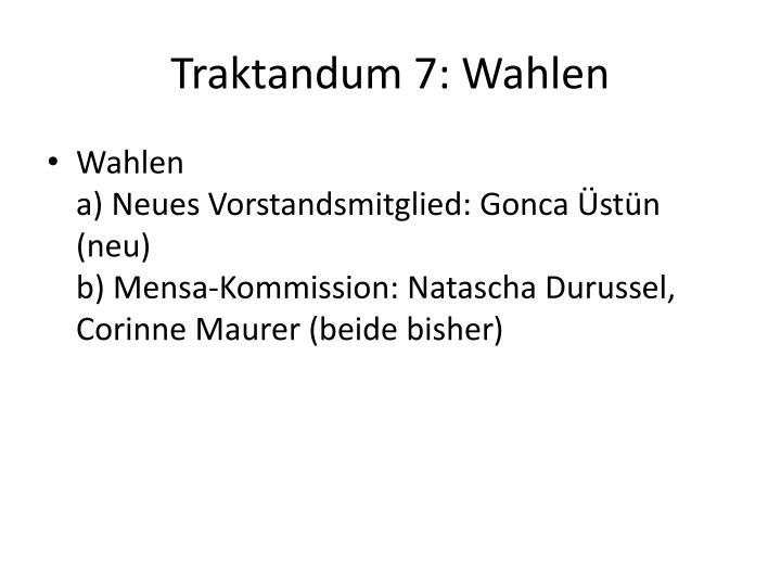 Traktandum 7: Wahlen