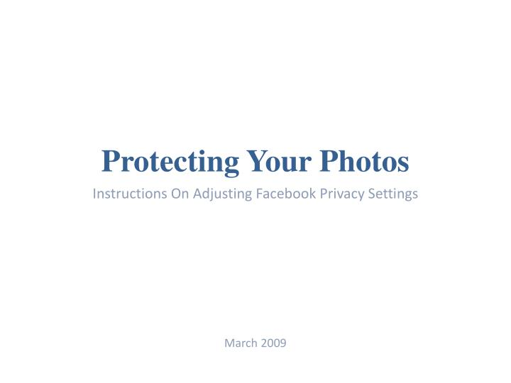 Protecting your photos