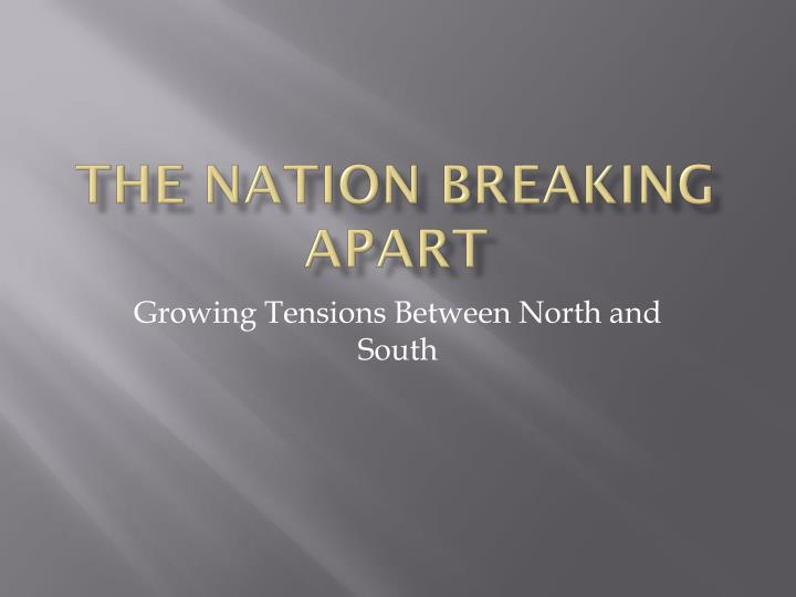 The nation breaking apart