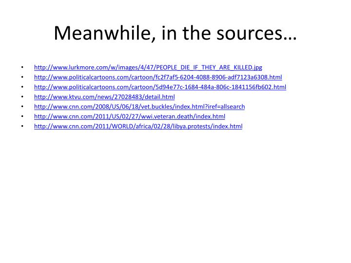 Meanwhile, in the sources…