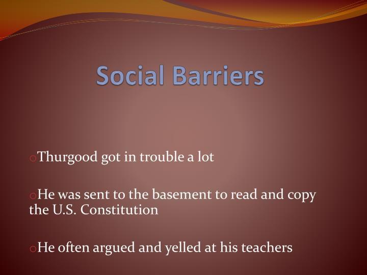Social Barriers