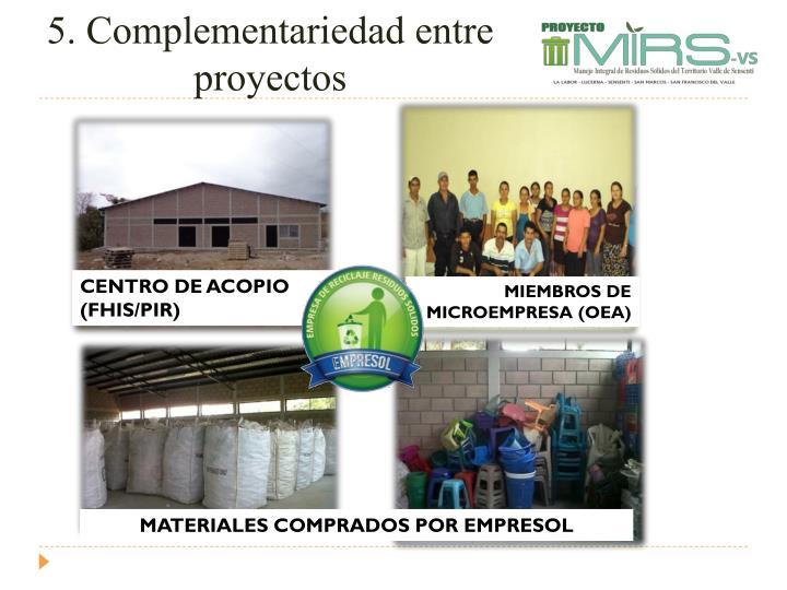 5. Complementariedad entre proyectos