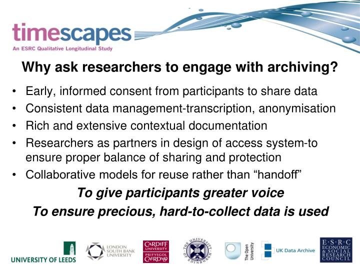 Why ask researchers to engage with archiving?