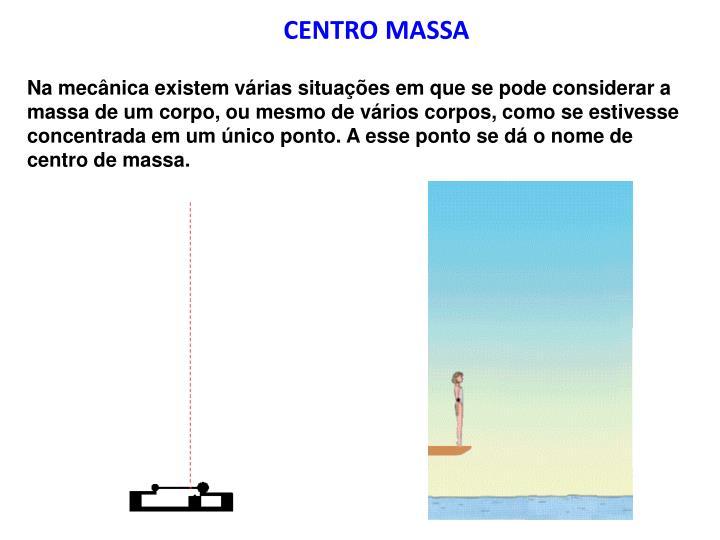CENTRO MASSA