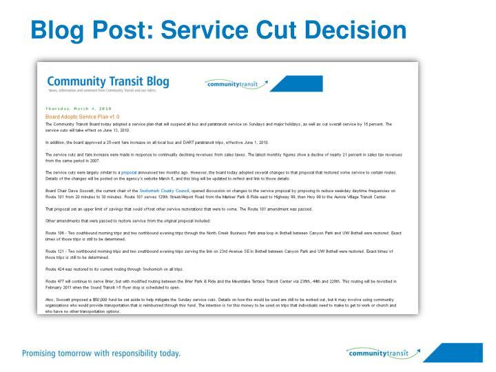 Blog Post: Service Cut Decision