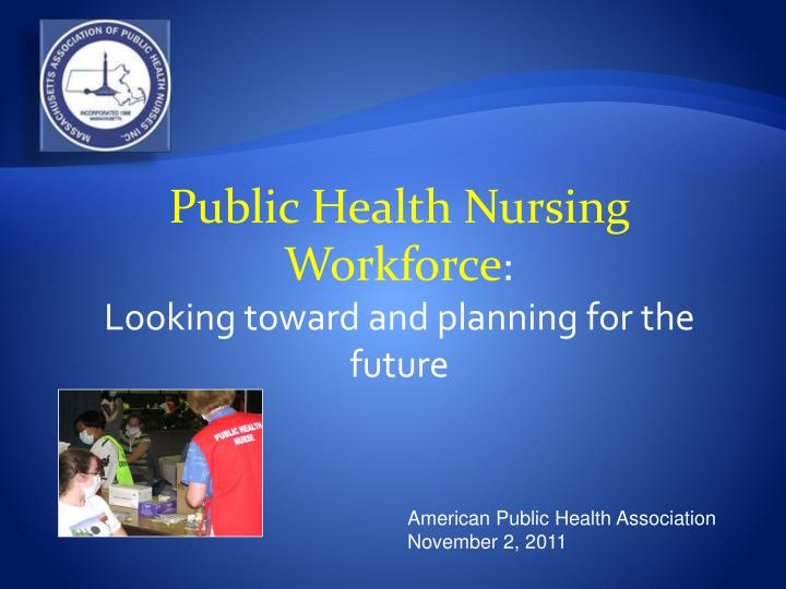Public Health Nursing Workforce