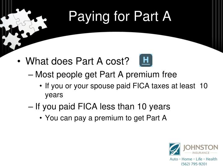 Paying for Part A