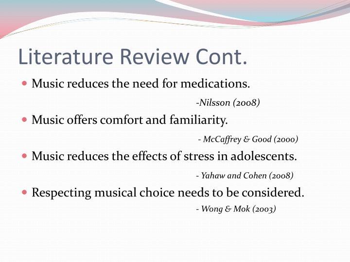 Literature Review Cont.