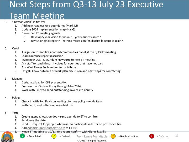 Next Steps from Q3-13 July 23 Executive Team Meeting