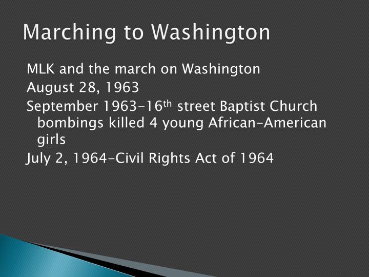 Marching to Washington