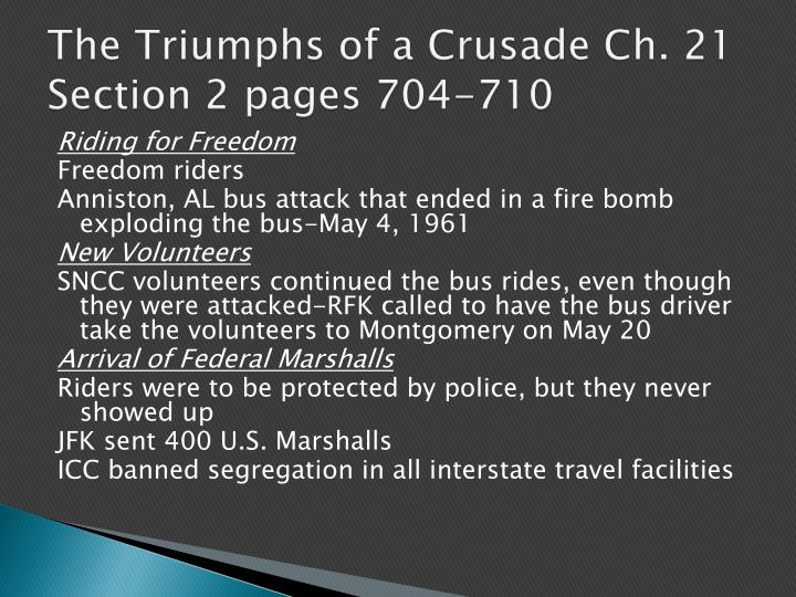 The Triumphs of a Crusade Ch. 21 Section 2 pages 704-710