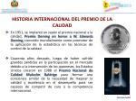 historia internacional del premio de la calidad