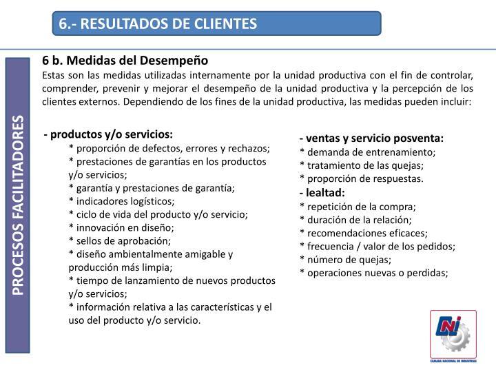 6.- RESULTADOS DE CLIENTES