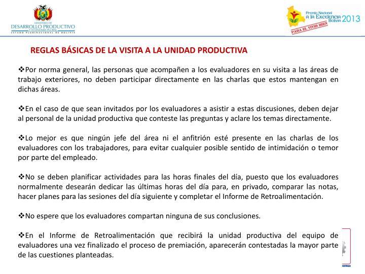 REGLAS BÁSICAS DE LA VISITA A LA UNIDAD PRODUCTIVA
