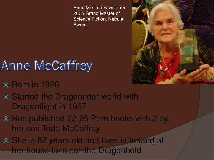 Anne McCaffrey with her 2005 Grand Master of Science Fiction, Nebula Award