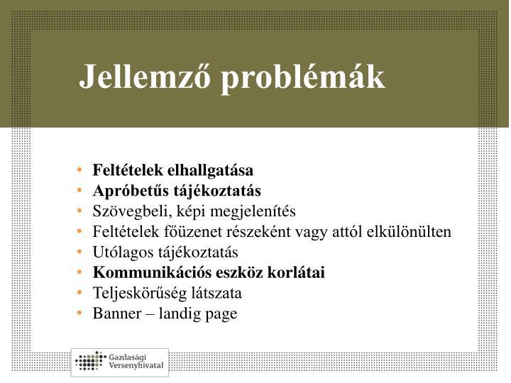 Jellemző problémák