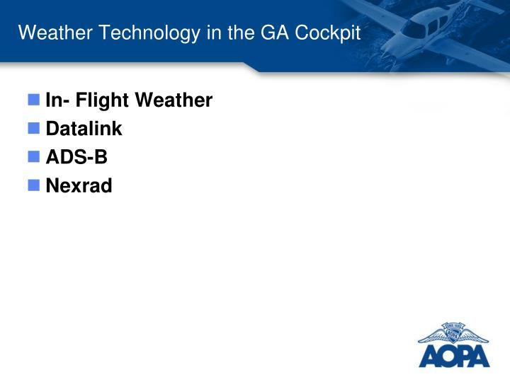Weather Technology in the GA Cockpit