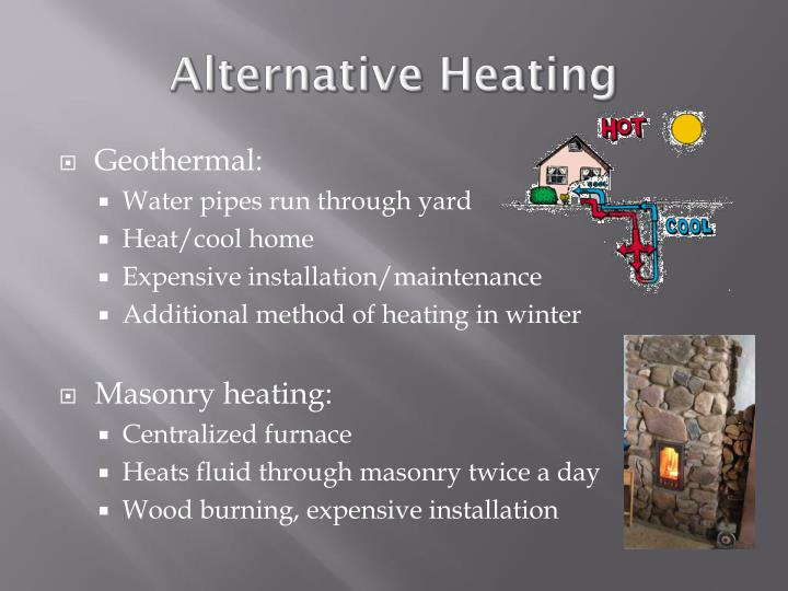 Alternative Heating