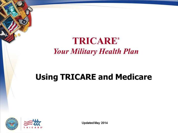 tricare your military health plan using tricare and medicare