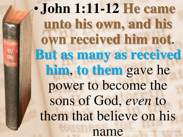 John 1:11-12