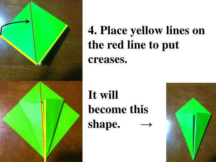 4. Place yellow lines on the red line to put creases.