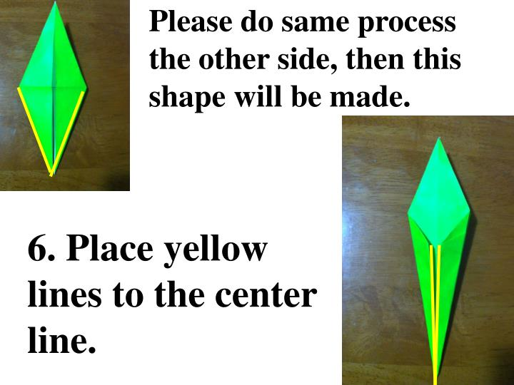 Please do same process the other side, then this shape will be made.