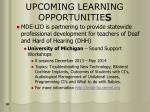 upcoming learning opportunitie s