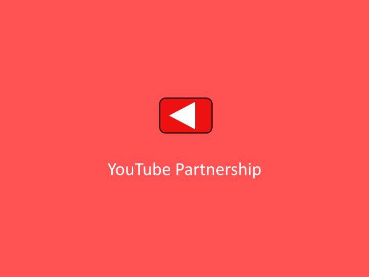 YouTube Partnership