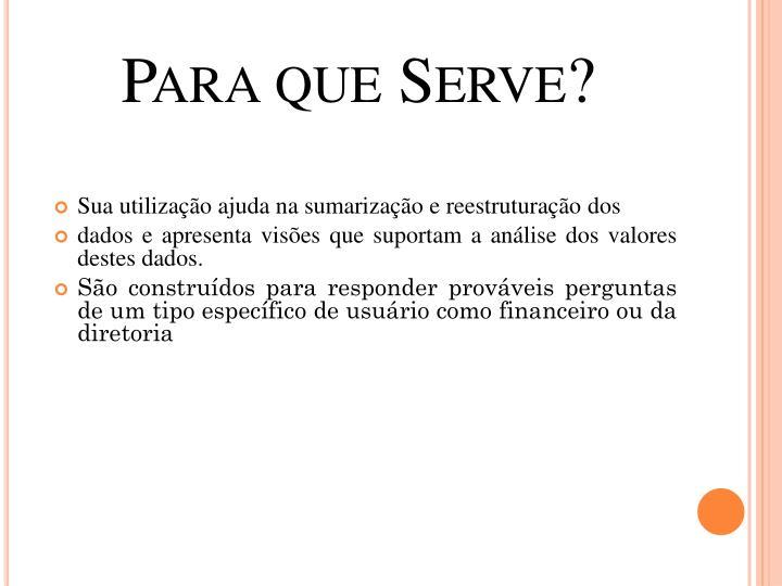 Para que Serve?