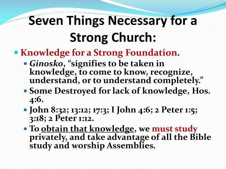 Seven Things Necessary for a Strong Church: