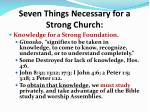 seven things necessary for a strong church